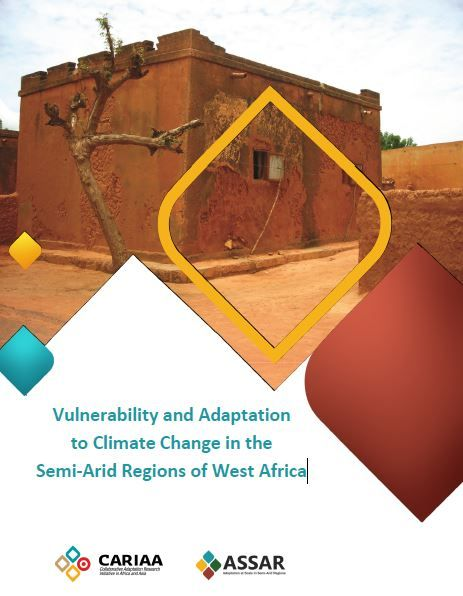 Vulnerability and Adaptation to Climate Change in Semi-Arid Areas in West Africa